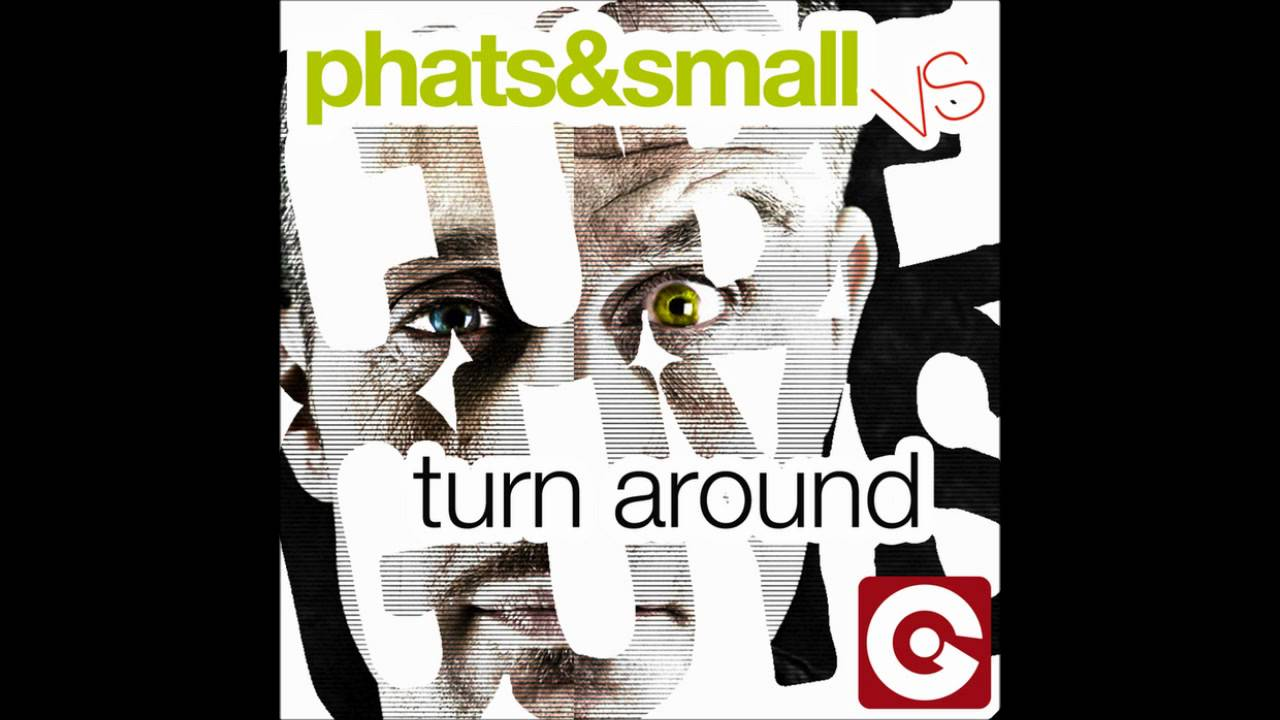 phats and small turn around sample